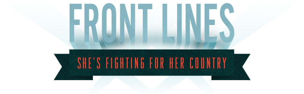 Front Lines: She's Fighting for Her Country